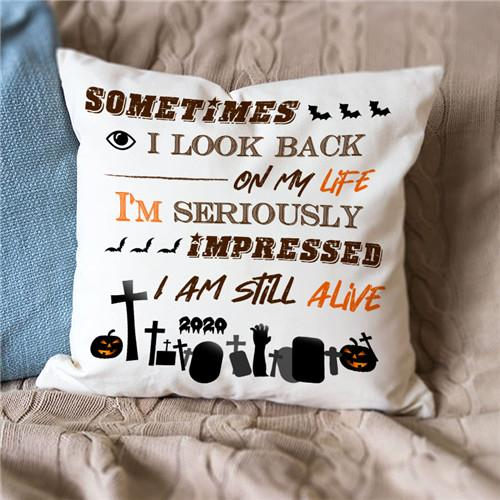 I Am Still Alive - Pillow Case