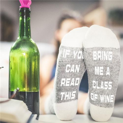 Wine Socks - If You Can Read This Bring me a Class of Wine Socks
