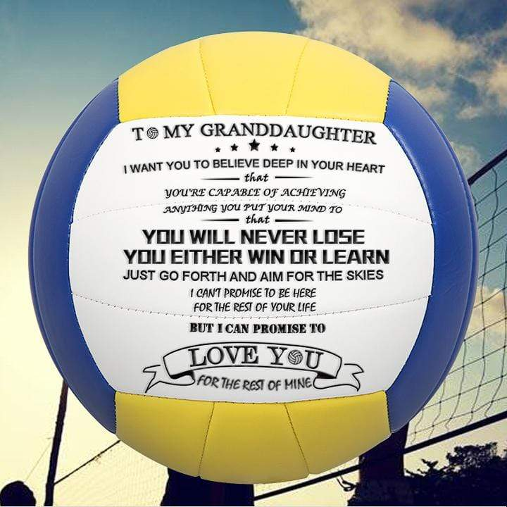 To My GrandDaughter- You Will Never Lose- Volleyball