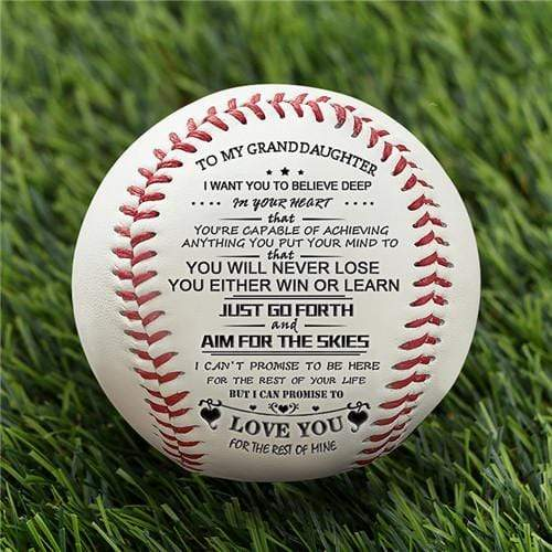 To My GrandDaughter - You Will Never Lose - Baseball