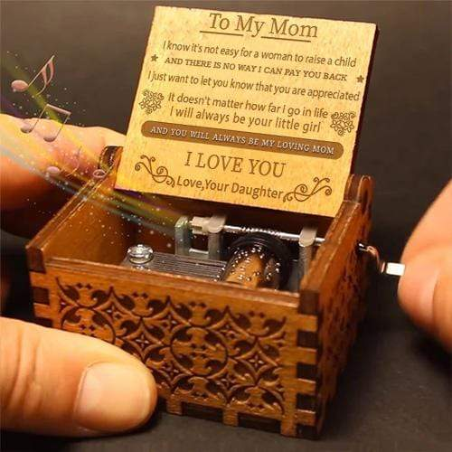 Daughter To Mom - You Will Always Be My Loving Mom- Engraved Music Box
