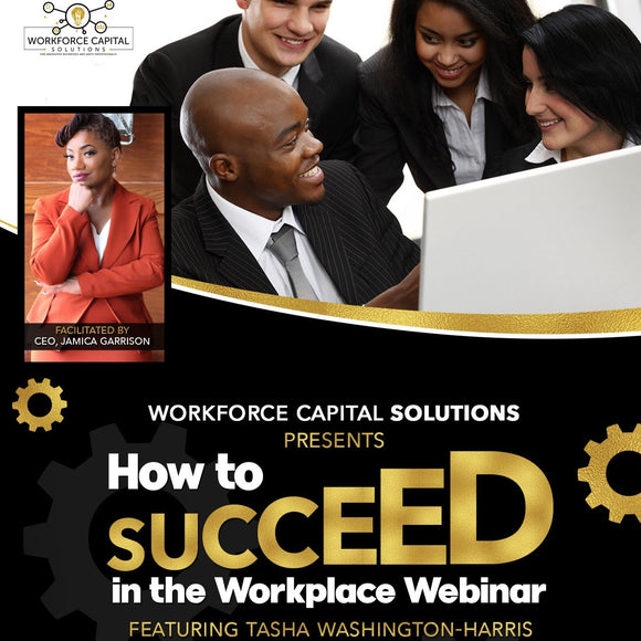 How to Succeed in the Workplace Webinar