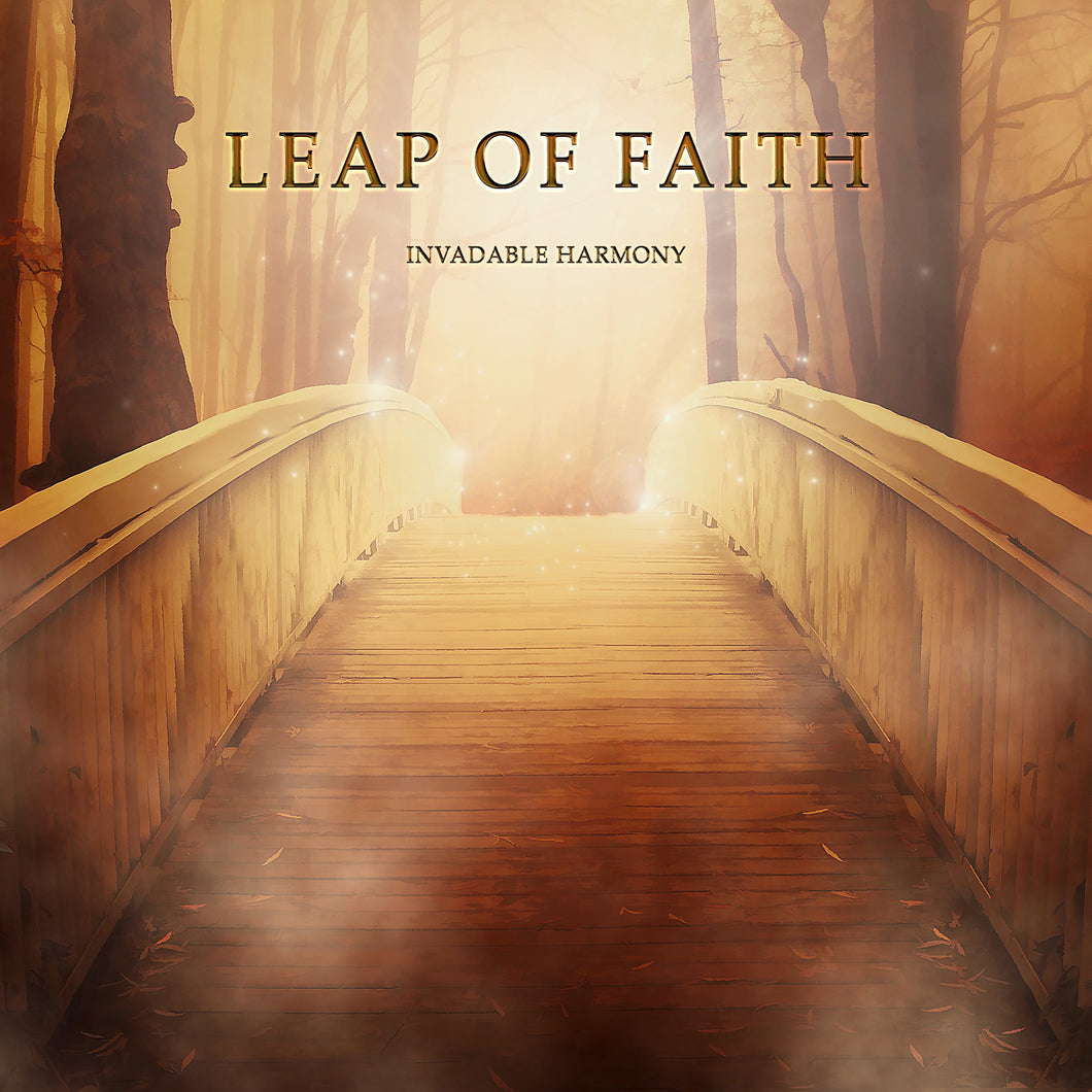 Leap of Faith - Invadable Harmony
