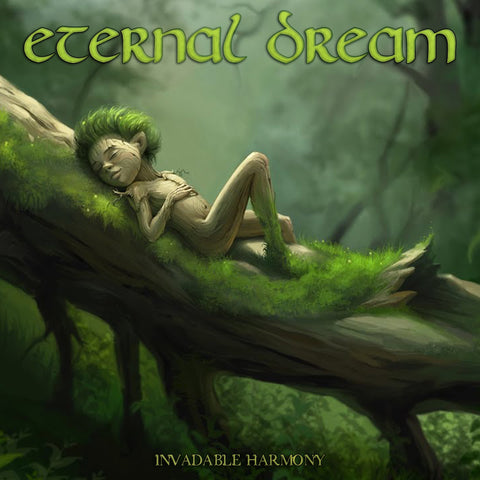 Eternal Dream - Invadable Harmony