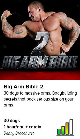 Big Arm Bible 2 with Danny Broadhurst