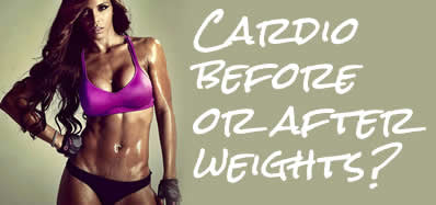 Should you do cardio before or after weight lifting