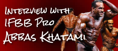 Interview with IFBB Pro Abbas Khatami