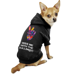 PEACE, LOVE MISS ME DOG HOODIE