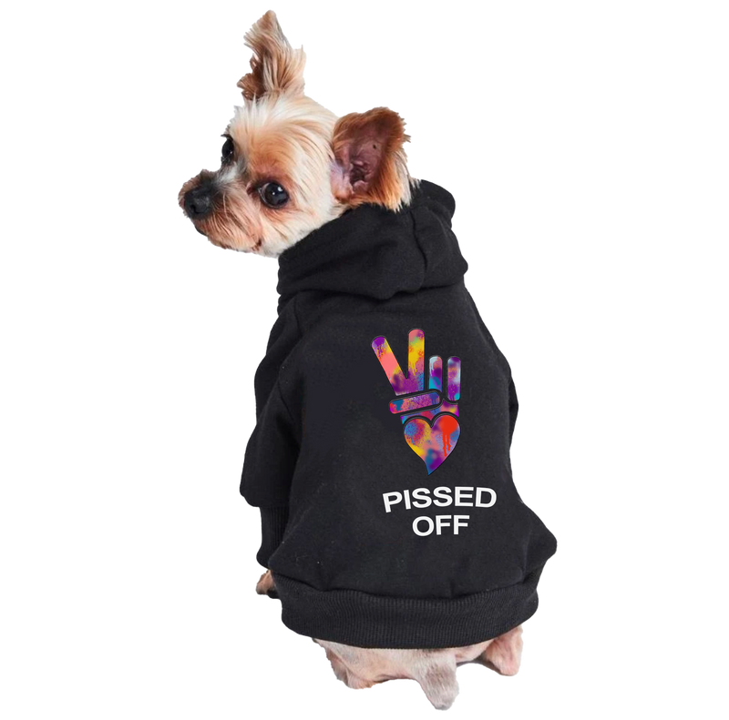 PEACE, LOVE PISS OFF DOG HOODIE