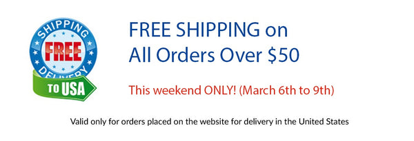 Free Shipping this Weekend Only - March 6th to March 9th