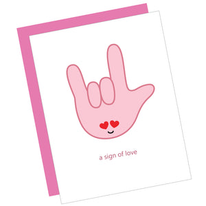 A Sign of Love (ASL) Greeting Card