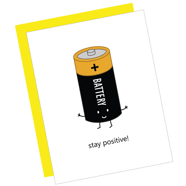 Stay Positive! Greeting Card