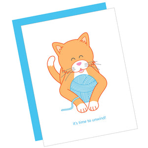 It's Time to Unwind! Greeting Card
