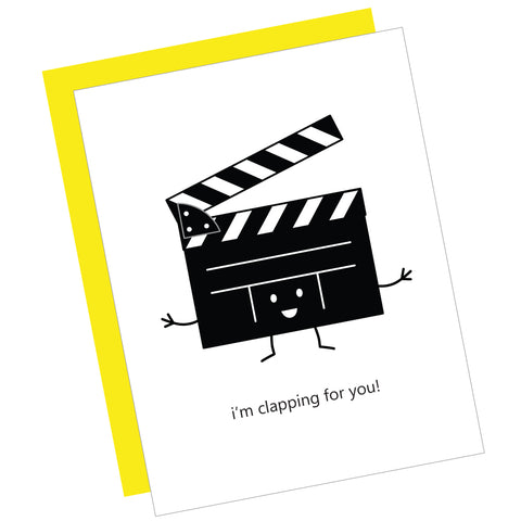 I'm Clapping for You! Greeting Card