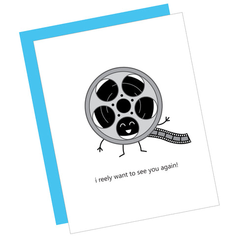I Reely Want to See You Again! Greeting Card