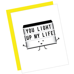 You Light Up My Life Greeting Card