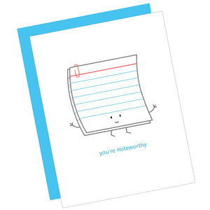 You're Noteworthy Greeting Card