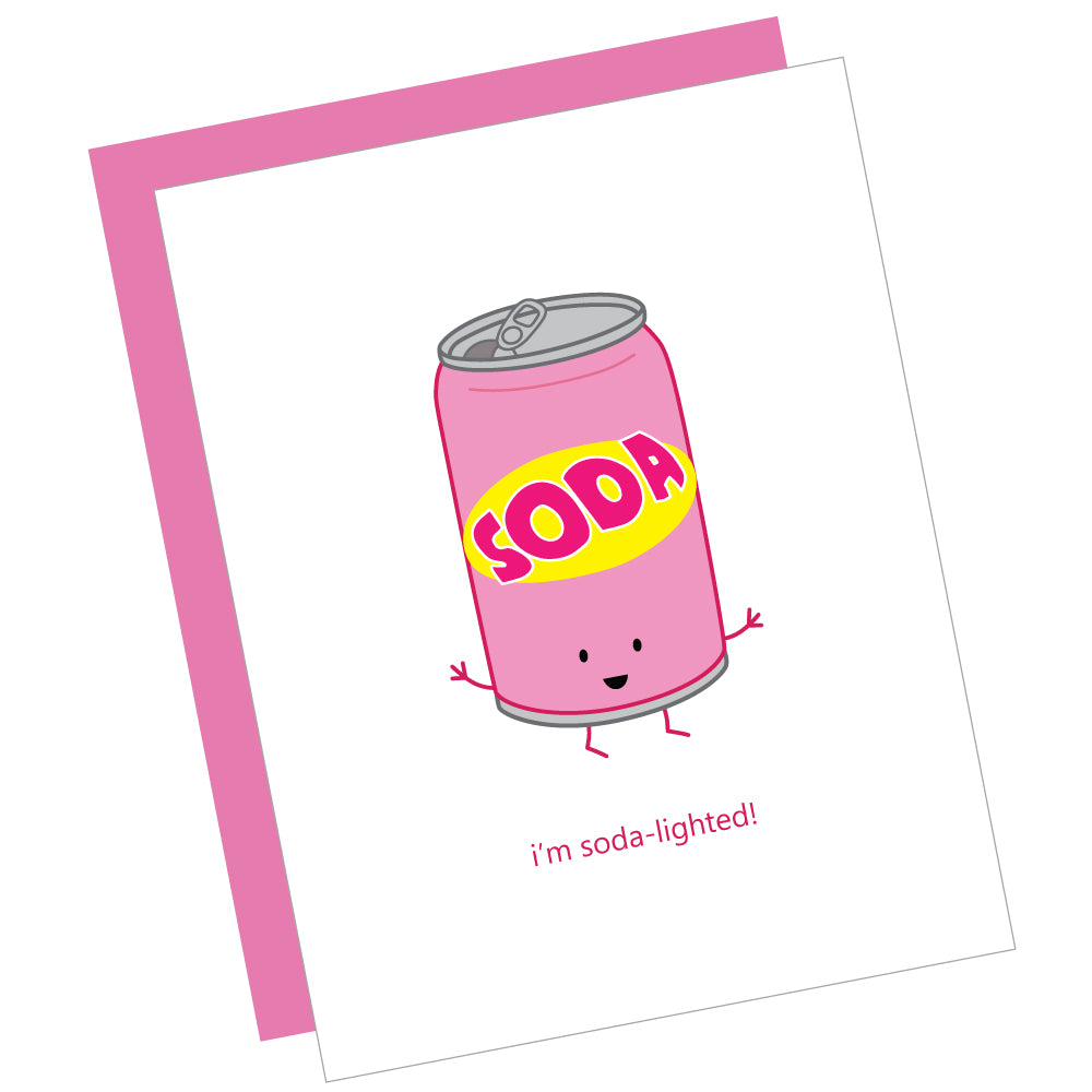 I'm Soda-lighted! Greeting Card