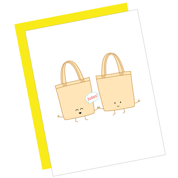 Totes! Greeting Card