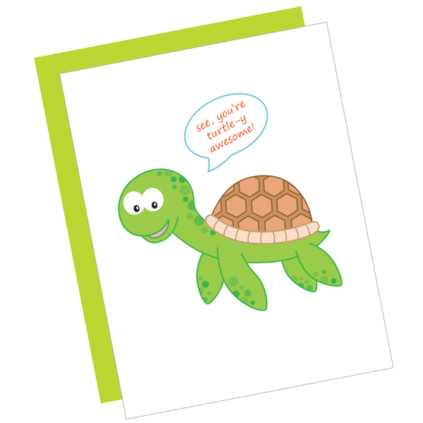 See, You're Turtle-y Awesome! Greeting Card