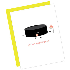 Your Baby Is So Pucking Cute! Greeting Card