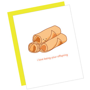 I Love Being Your Offspring Greeting Card
