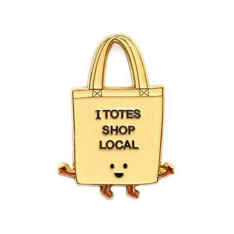 I Totes Shop Local Enamel Pin