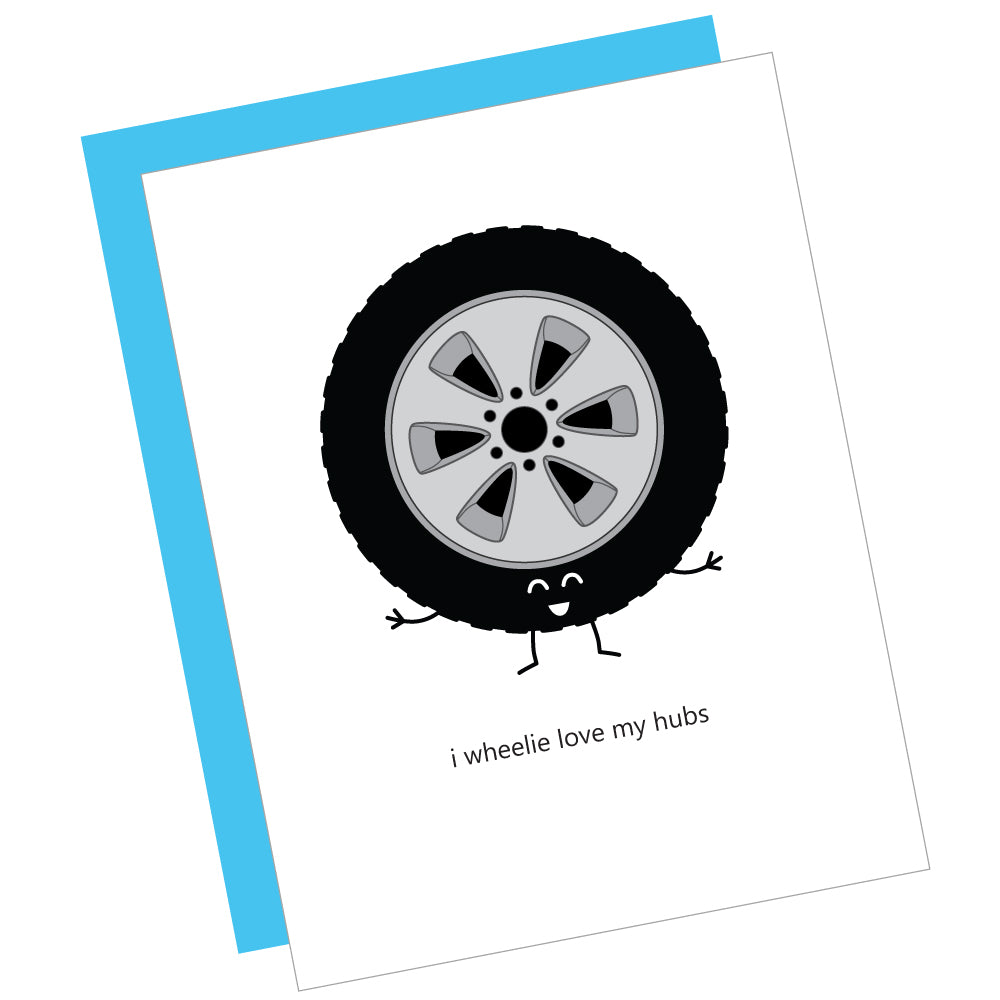 I Wheelie Love My Hubs Greeting Card