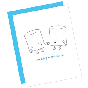 I Like Being Mellow With You Greeting Card