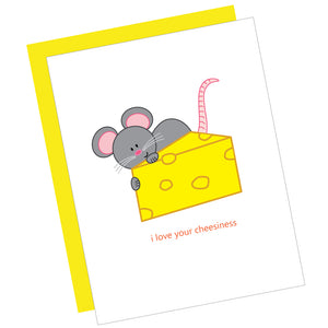 I Love Your Cheesiness Greeting Card
