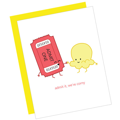 Admit It, We're Corny Greeting Card