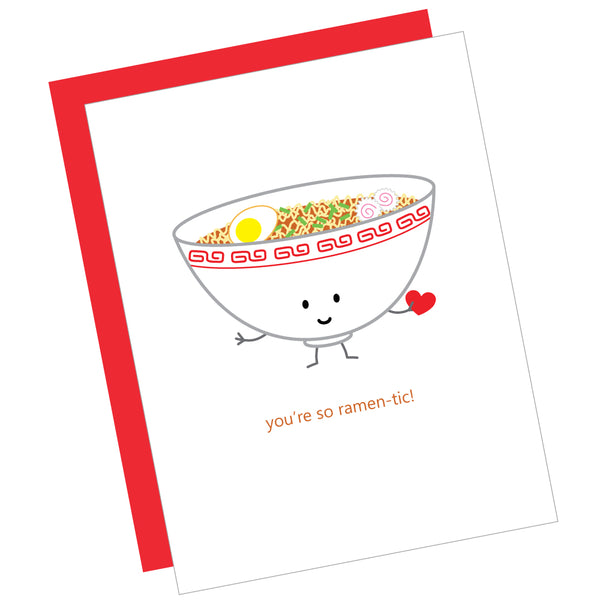 You're so Ramen-tic! Greeting Card