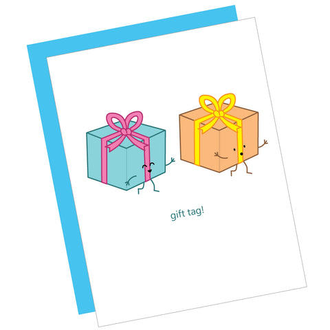Gift Tag! Greeting Card