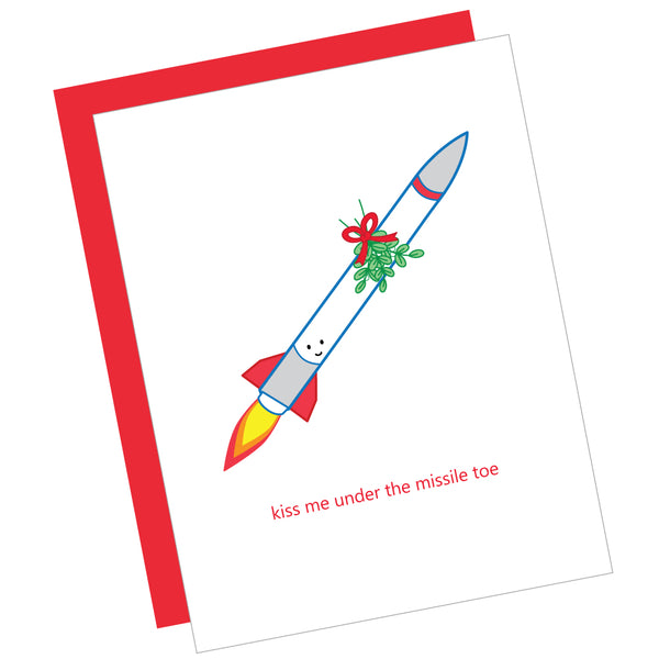 Kiss Me Under the Missile Toe Greeting Card