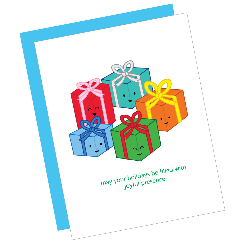 May Your Holidays Be Filled With Joyful Presence Greeting Card