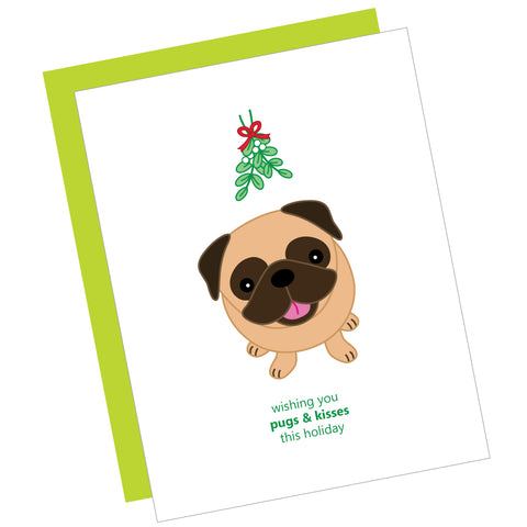 Wishing You Pugs & Kisses This Holiday Greeting Card