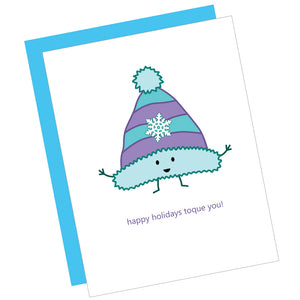 Happy Holidays Toque You! Greeting Card
