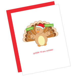 Gobble 'til You Wobble! Greeting Card