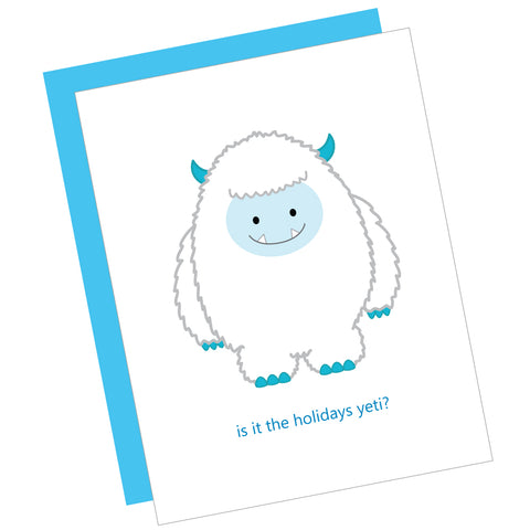 Is it the Holidays Yeti? Greeting Card