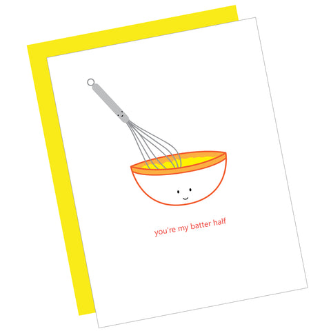You're My Batter Half Greeting Card