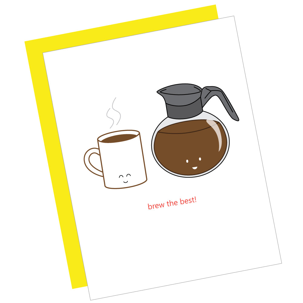 Brew the Best! Greeting Card