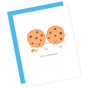 You're Crumbelievable! Greeting Card