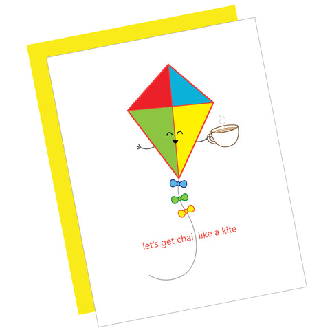 Let's Get Chai Like a Kite Greeting Card