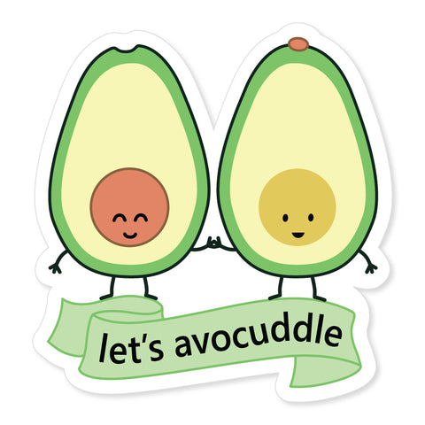 Let's Avocuddle Sticker
