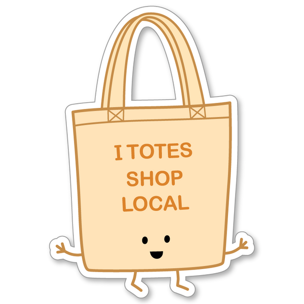 I Totes Shop Local Sticker