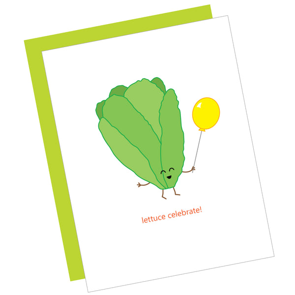 Lettuce Celebrate! Greeting Card