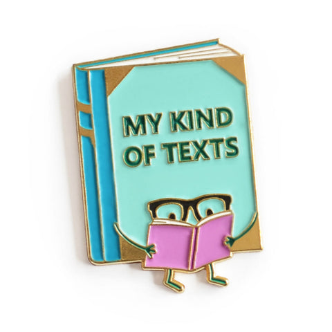 My Kind of Texts Enamel Pin