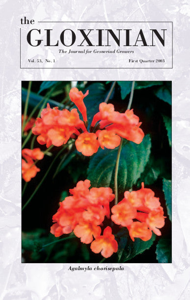 THE GLOXINIAN Vol. 53, No 1 First Quarter 2003