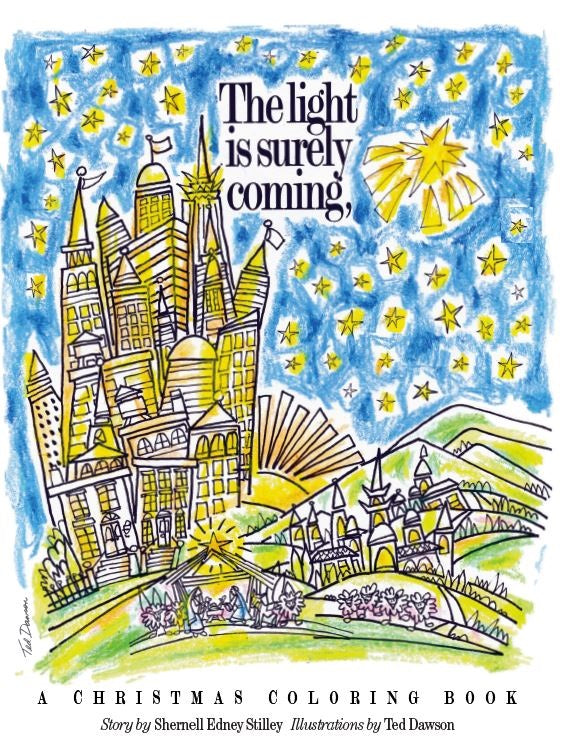 The Light Is Surely Coming A Christmas Coloring Book Ucc Resources