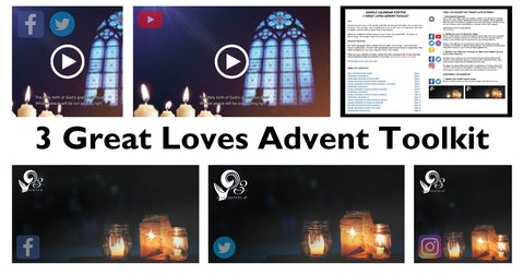 3 Great Loves Advent Toolkit 2020